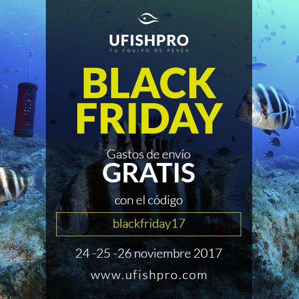BLACK FRIDAY 2017 UFISHPRO